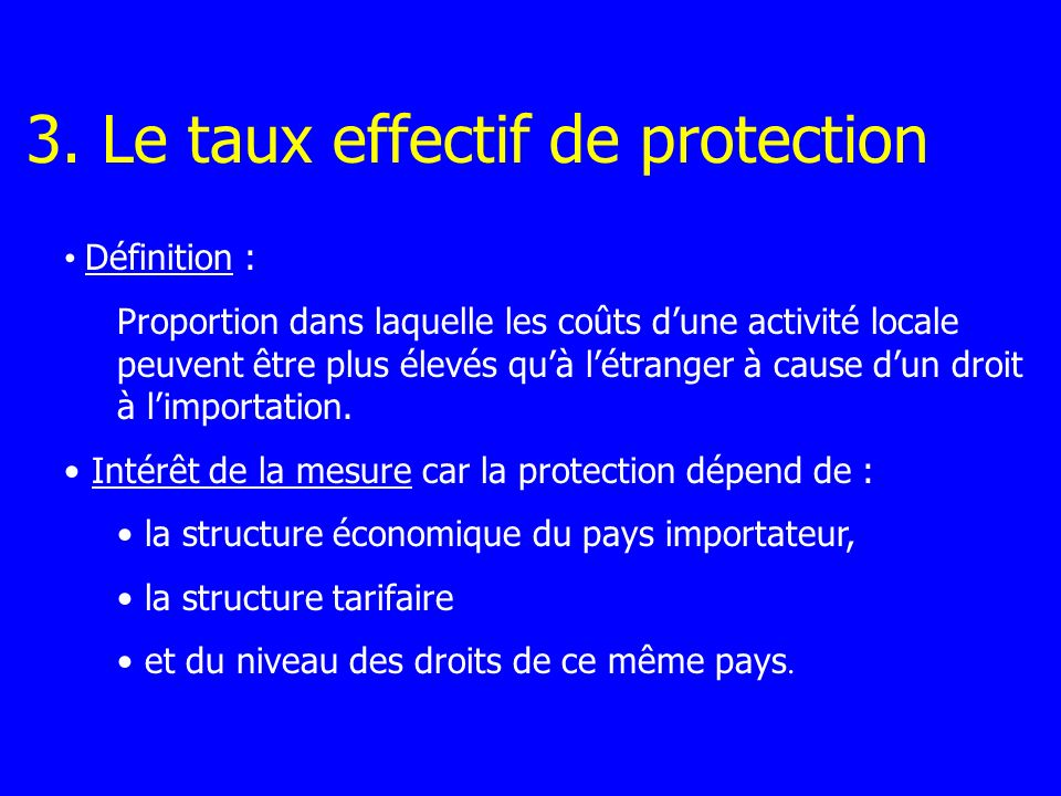 3. Le taux effectif de protection