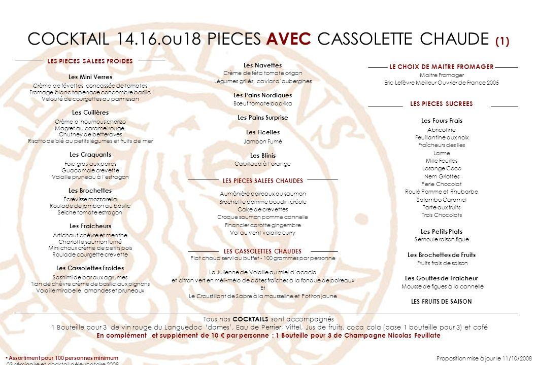 COCKTAIL 14.16.ou18 PIECES AVEC CASSOLETTE CHAUDE (1)