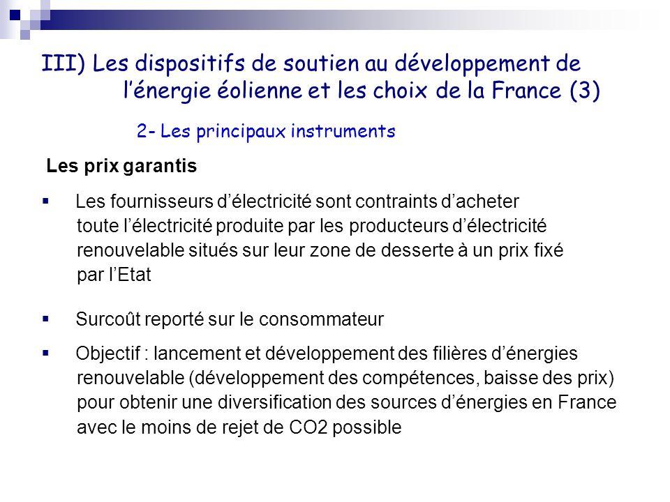 III) Les dispositifs de soutien au développement de l'énergie éolienne et les choix de la France (3)