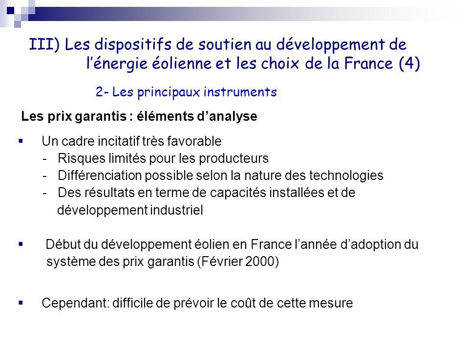 III) Les dispositifs de soutien au développement de l'énergie éolienne et les choix de la France (4)