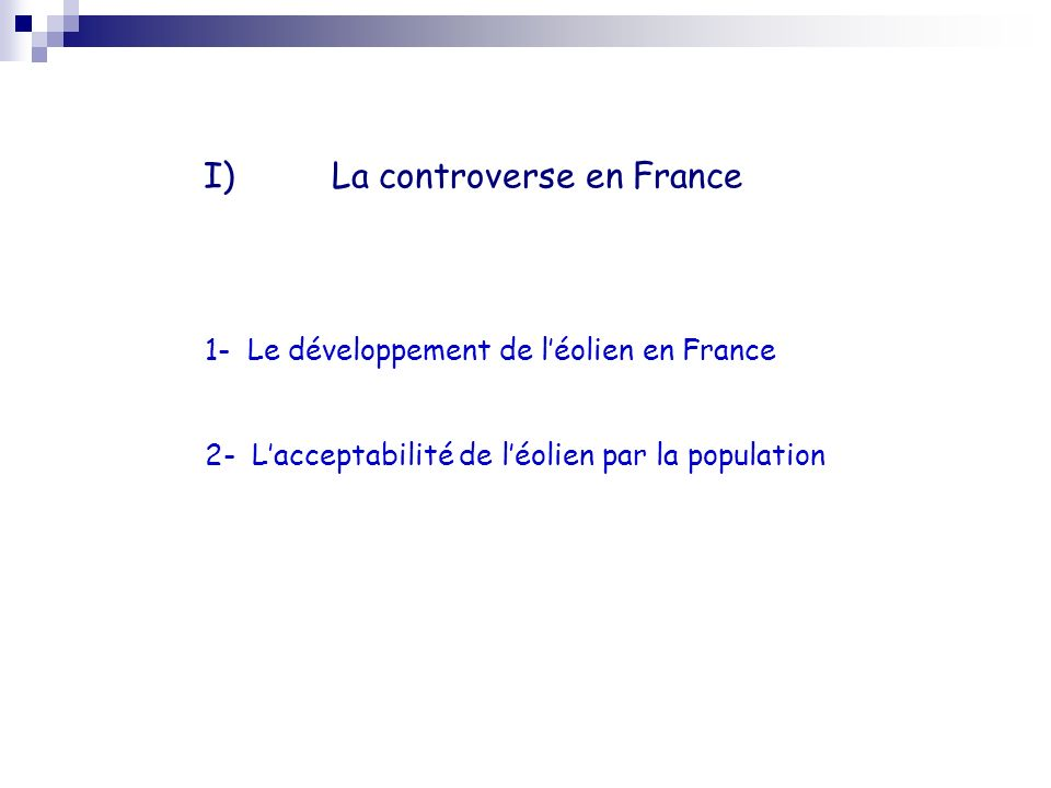 La controverse en France