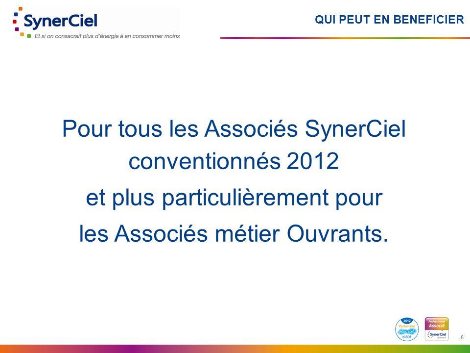 Pour tous les Associés SynerCiel conventionnés 2012