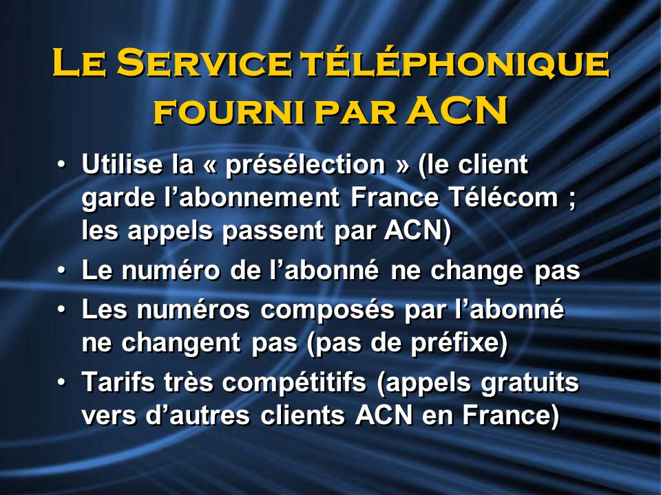 Le Service téléphonique fourni par ACN