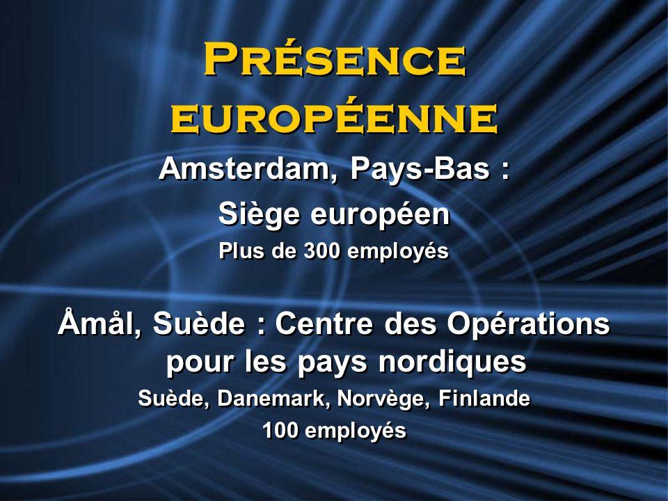 Présence européenne Amsterdam, Pays-Bas : Siège européen