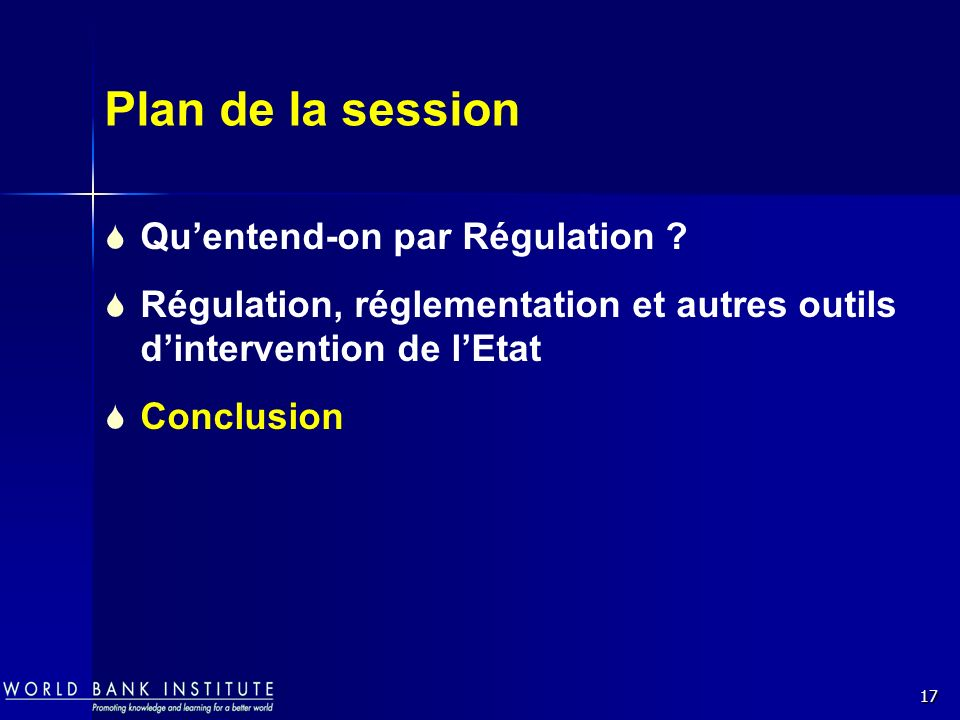 Plan de la session Qu'entend-on par Régulation