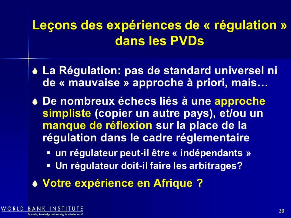 Leçons des expériences de « régulation » dans les PVDs