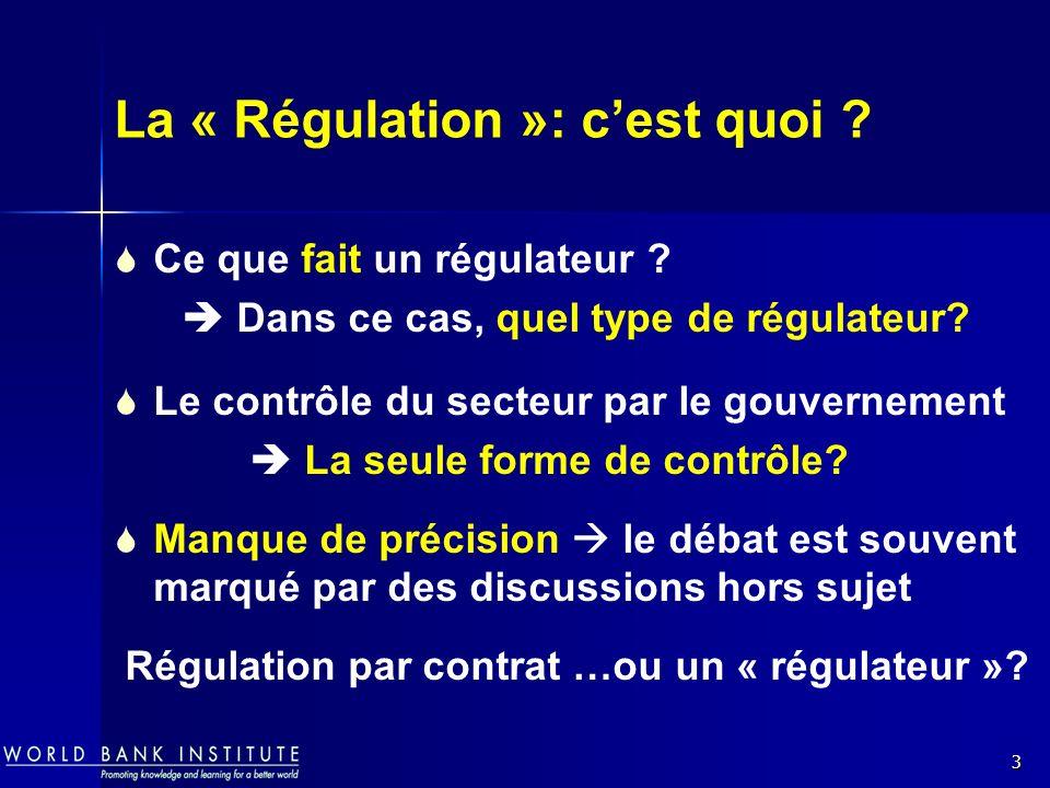 La « Régulation »: c'est quoi