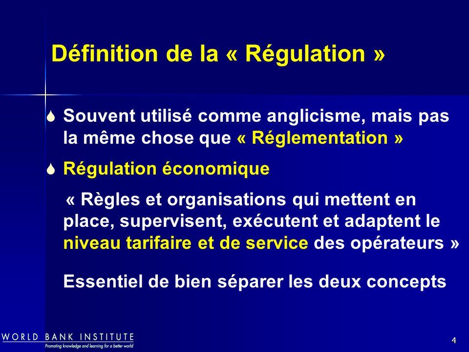 Définition de la « Régulation »