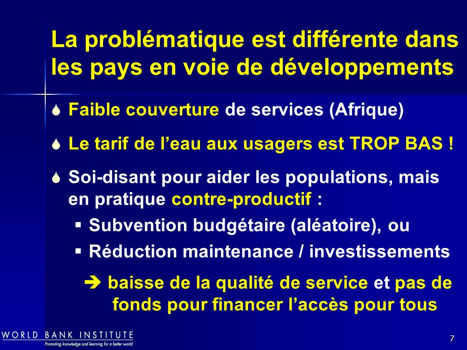 La problématique est différente dans les pays en voie de développements