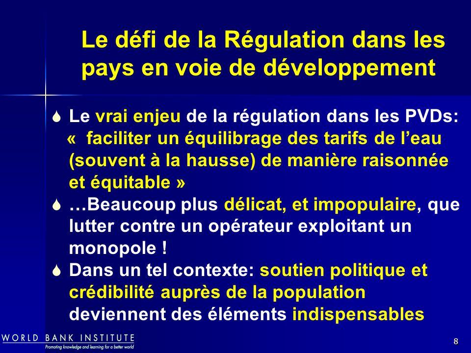 Le défi de la Régulation dans les pays en voie de développement