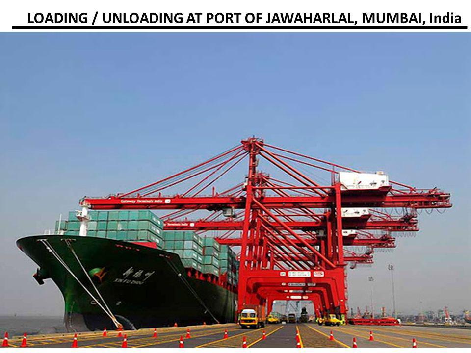 LOADING / UNLOADING AT PORT OF JAWAHARLAL, MUMBAI, India