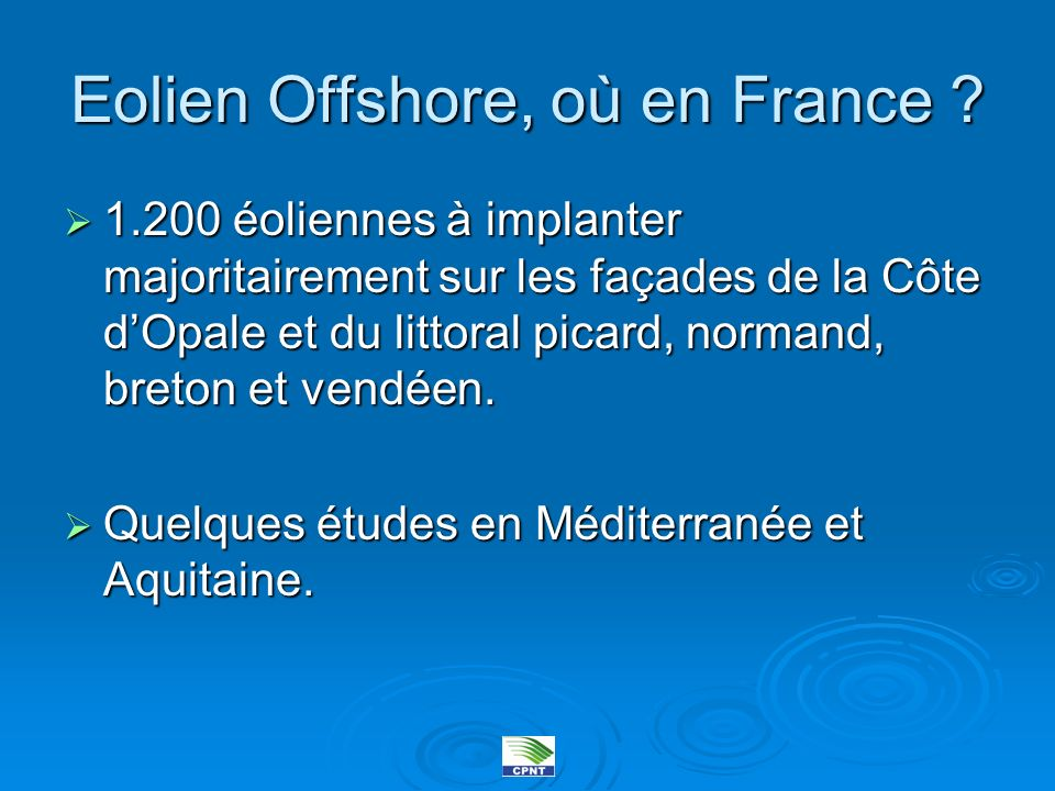 Eolien Offshore, où en France