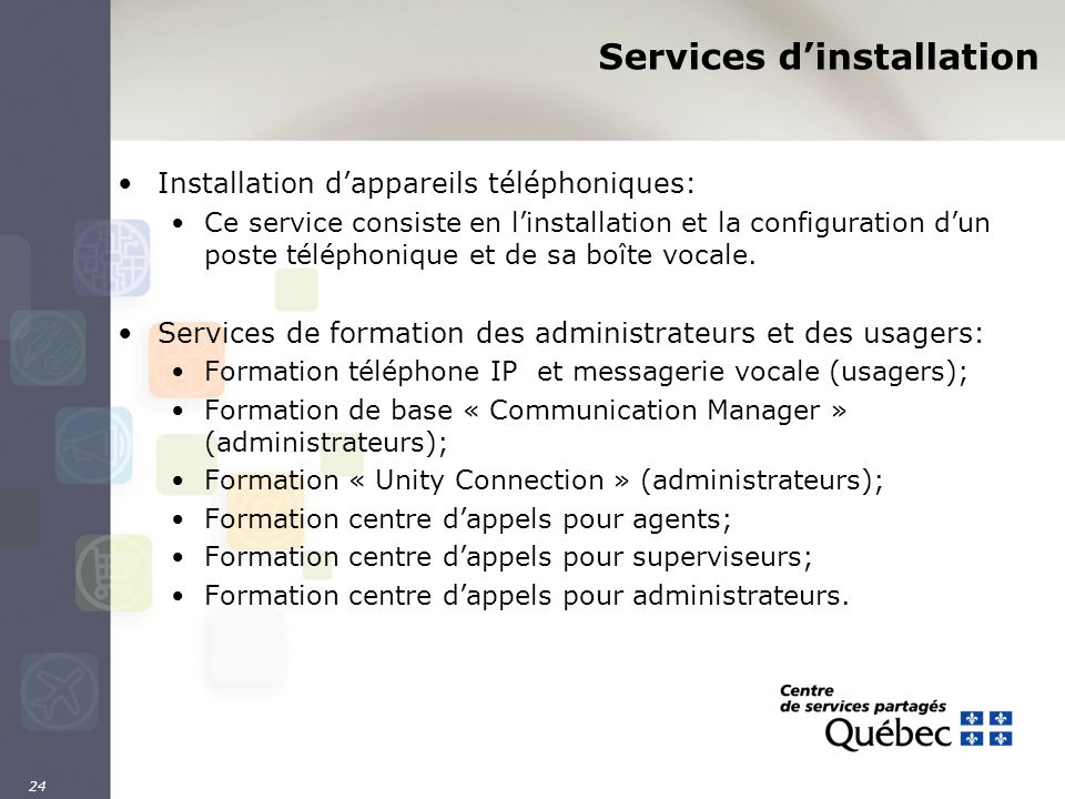 Services d'installation