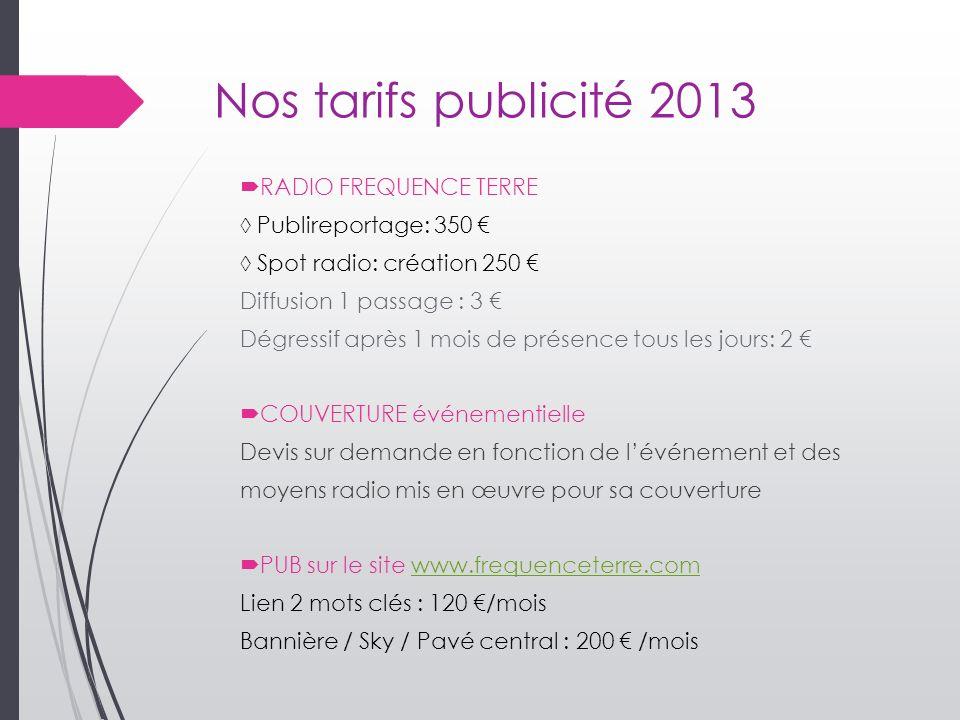 Nos tarifs publicité 2013 RADIO FREQUENCE TERRE