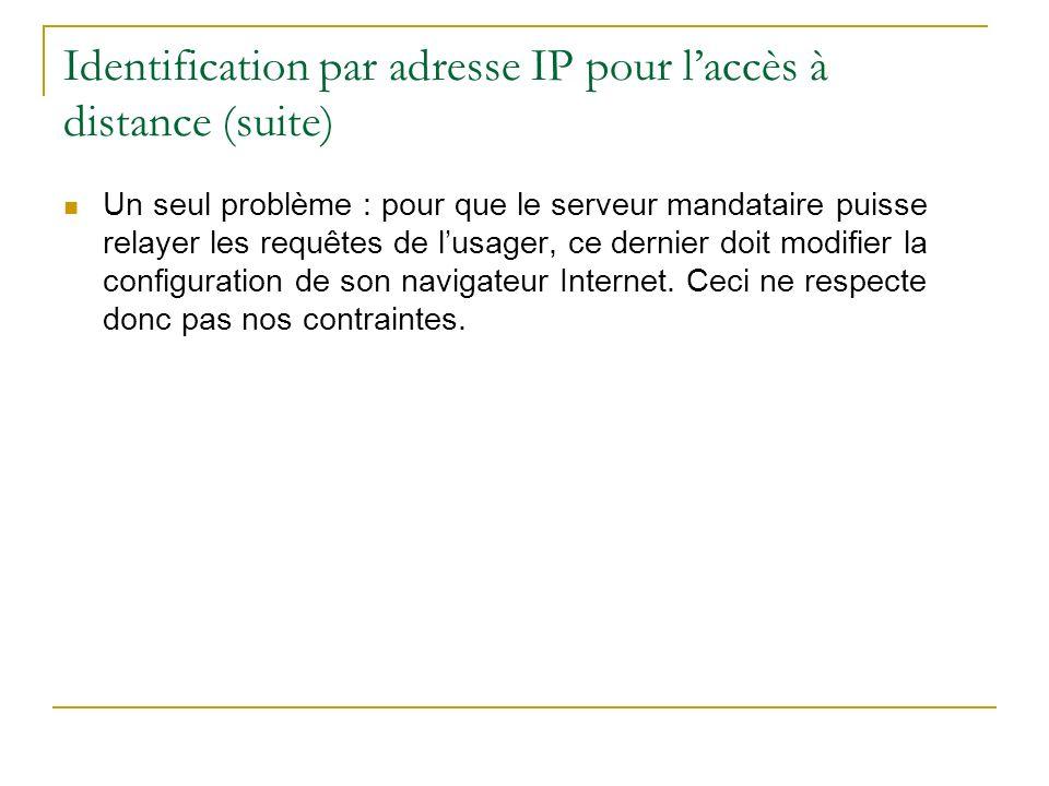 Identification par adresse IP pour l'accès à distance (suite)