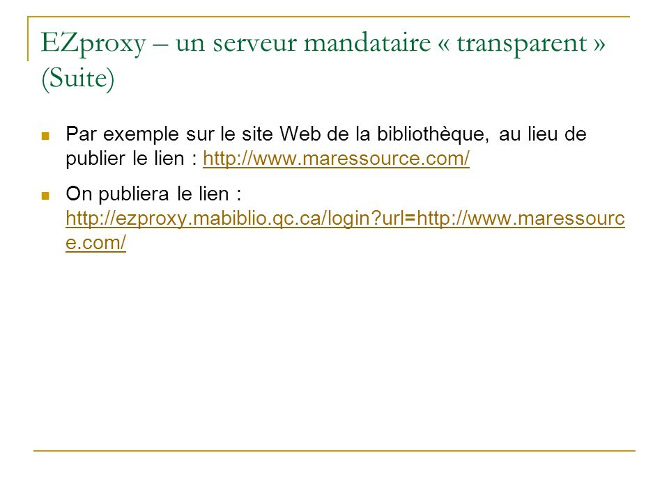 EZproxy – un serveur mandataire « transparent » (Suite)