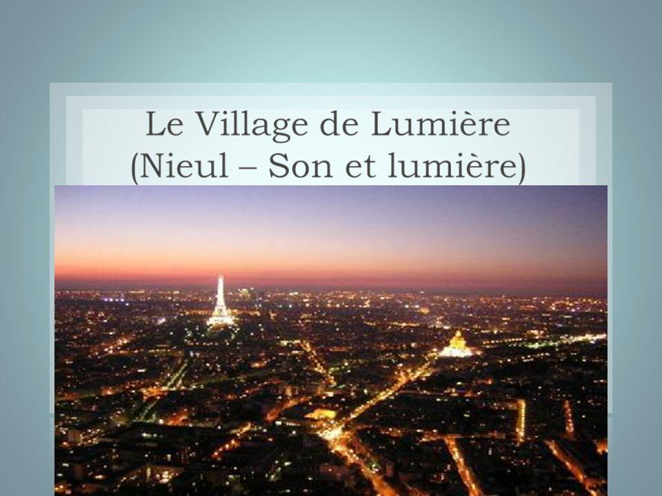 Le Village de Lumière (Nieul – Son et lumière)