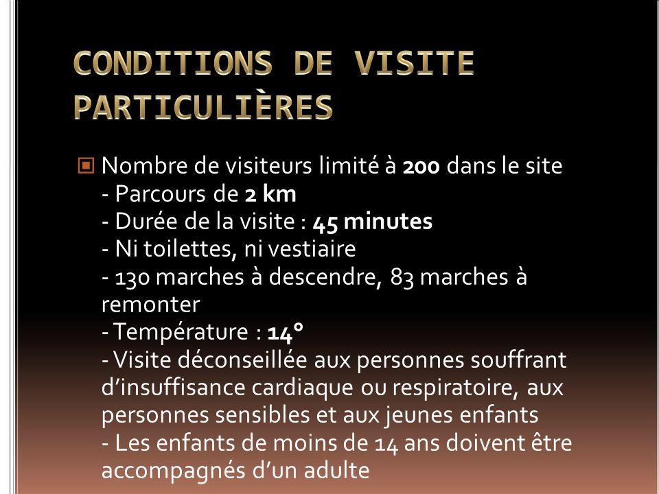 CONDITIONS DE VISITE PARTICULIÈRES