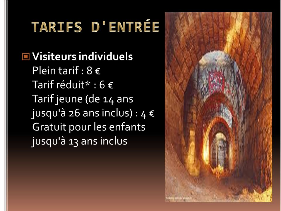 TARIFS D ENTRÉE