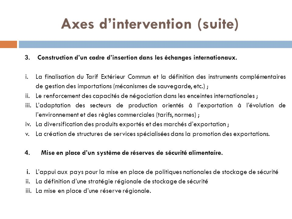 Axes d'intervention (suite)