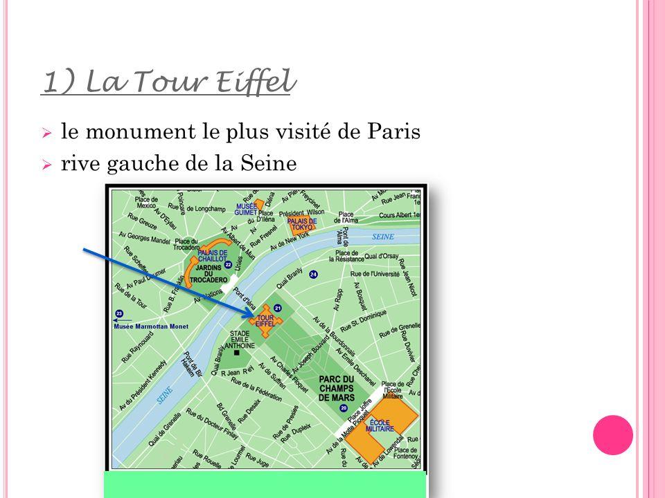1) La Tour Eiffel le monument le plus visité de Paris