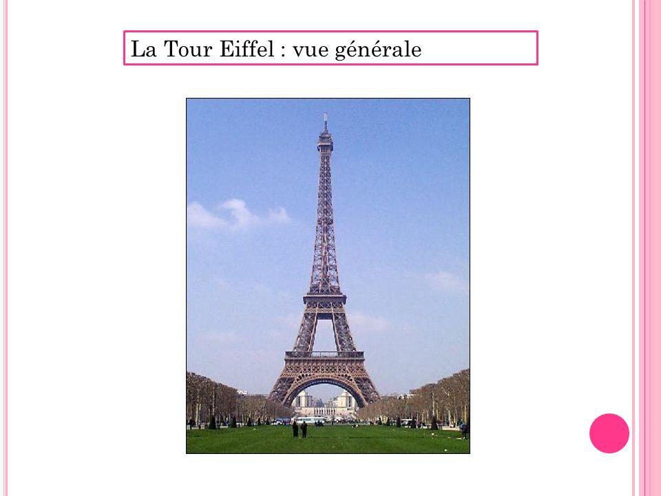 La Tour Eiffel : vue générale