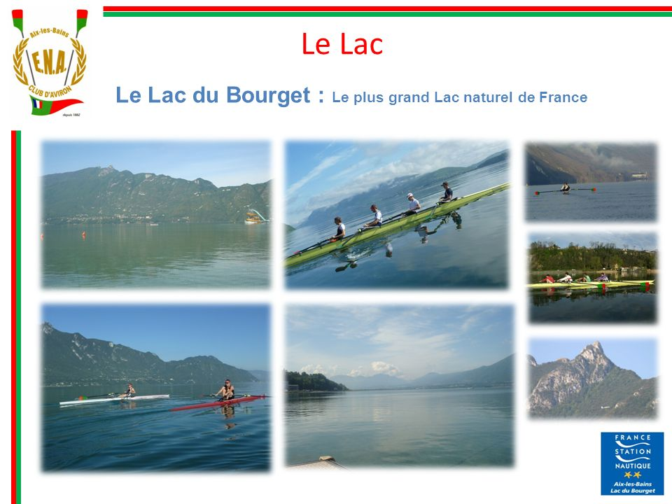 Le Lac Le Lac du Bourget : Le plus grand Lac naturel de France 3
