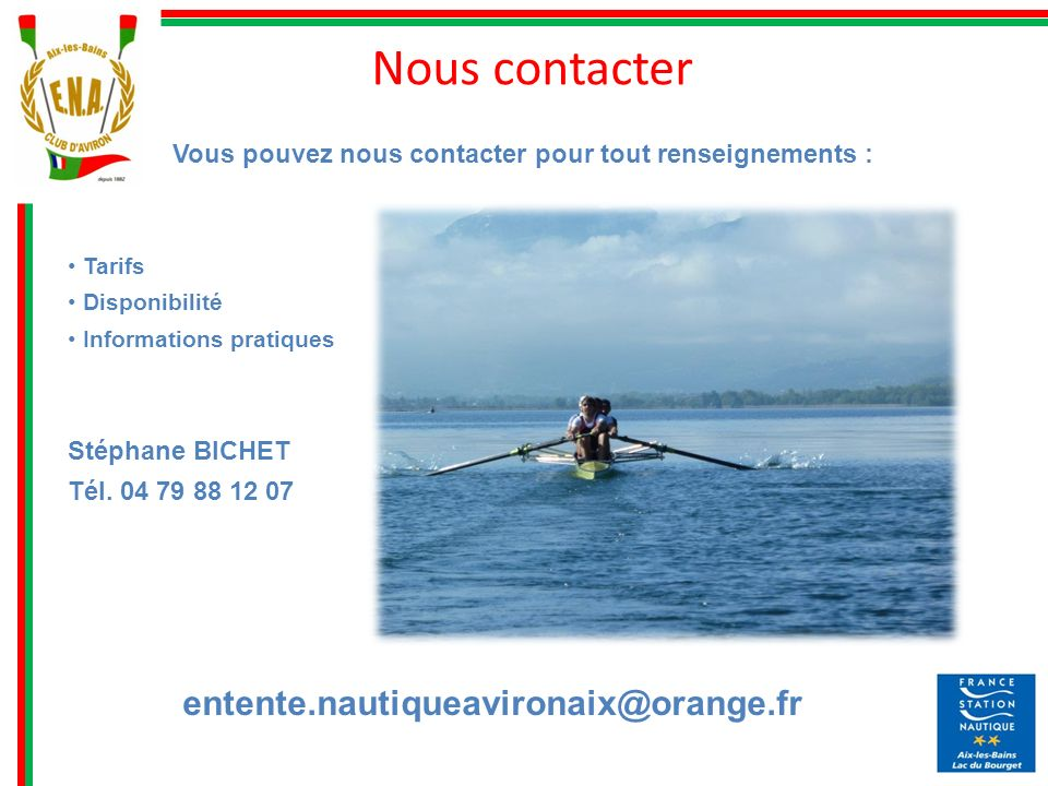 Nous contacter entente.nautiqueavironaix@orange.fr