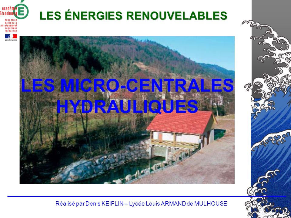 LES MICRO-CENTRALES HYDRAULIQUES