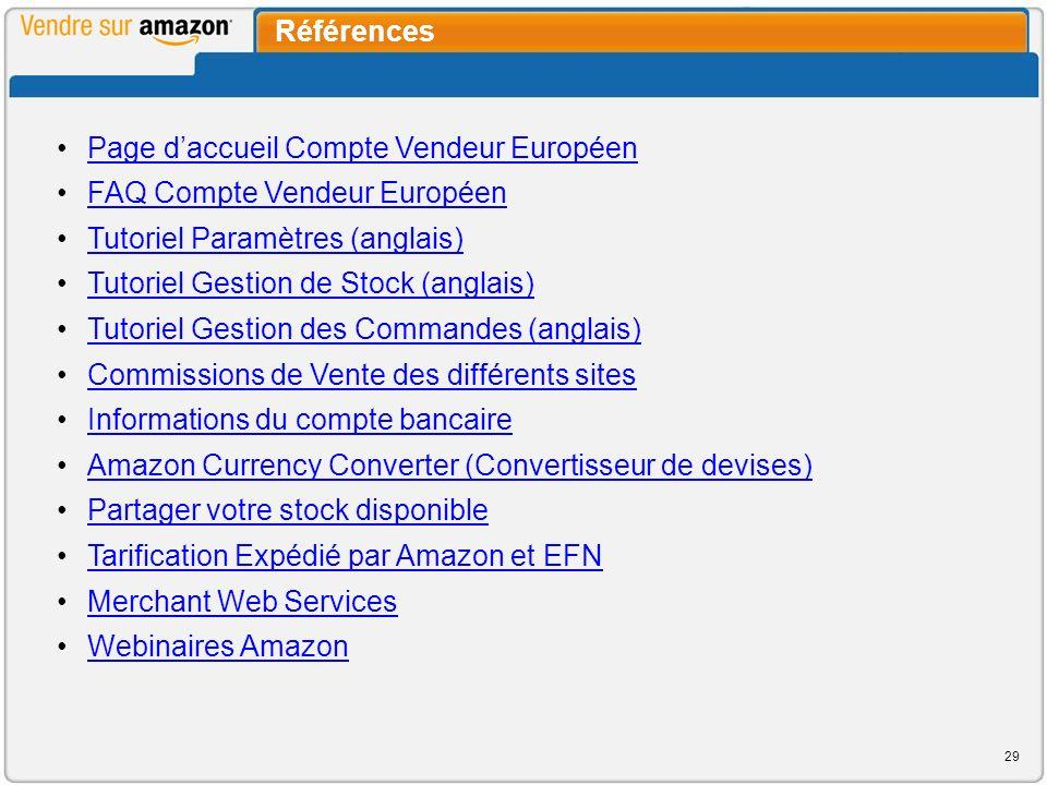 Références Page d'accueil Compte Vendeur Européen. FAQ Compte Vendeur Européen. Tutoriel Paramètres (anglais)