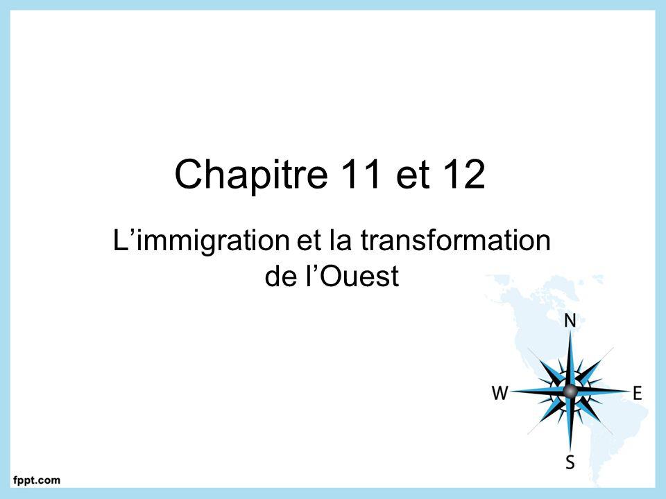 L'immigration et la transformation de l'Ouest