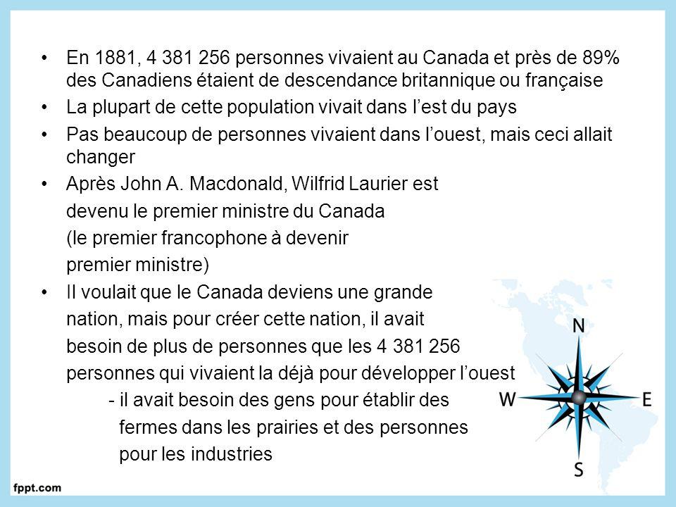En 1881, 4 381 256 personnes vivaient au Canada et près de 89% des Canadiens étaient de descendance britannique ou française