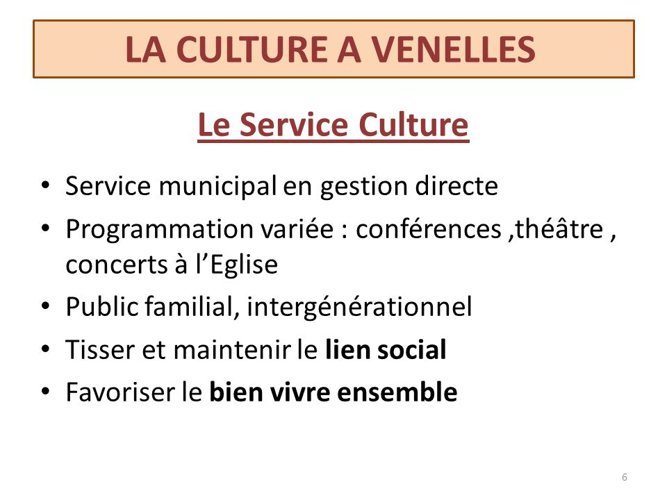 LA CULTURE A VENELLES Le Service Culture