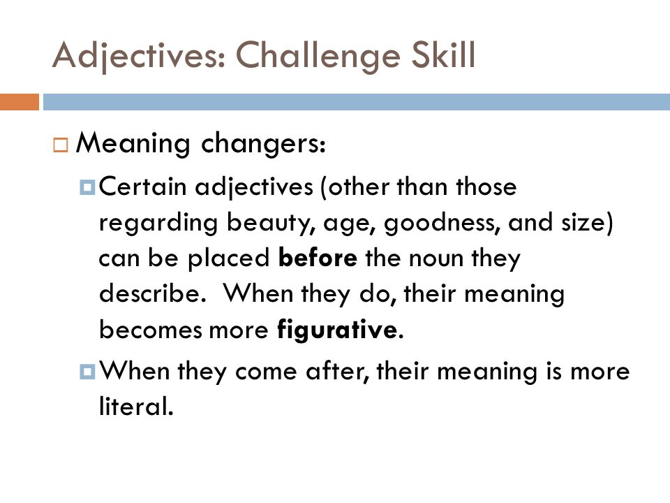 Adjectives: Challenge Skill