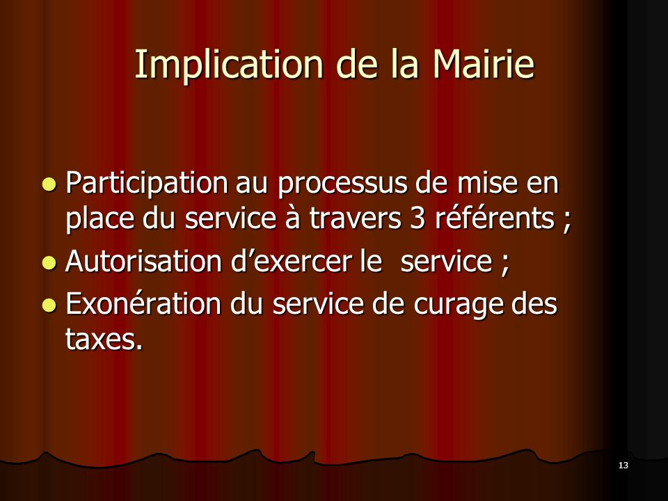 Implication de la Mairie