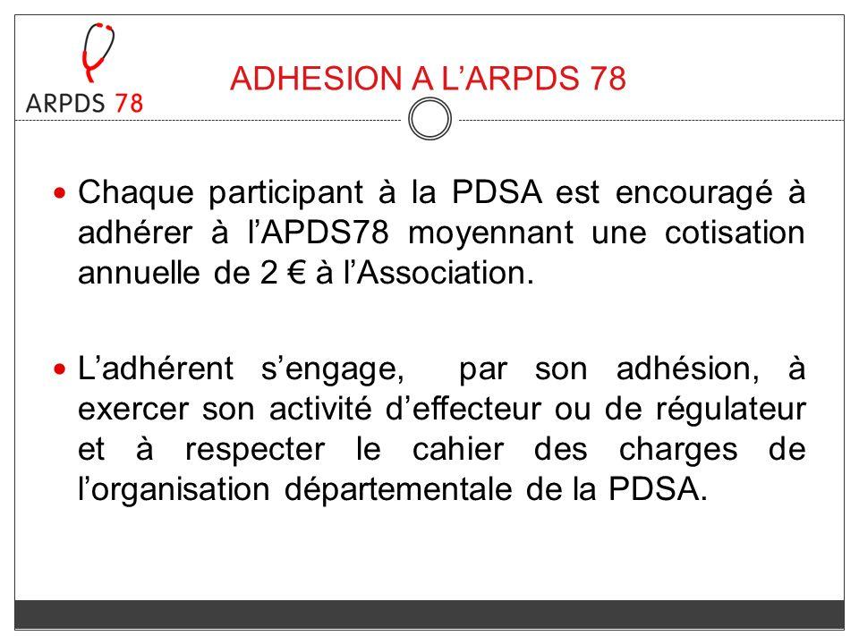 ADHESION A L'ARPDS 78 Chaque participant à la PDSA est encouragé à adhérer à l'APDS78 moyennant une cotisation annuelle de 2 € à l'Association.