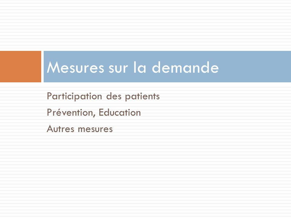 Mesures sur la demande Participation des patients