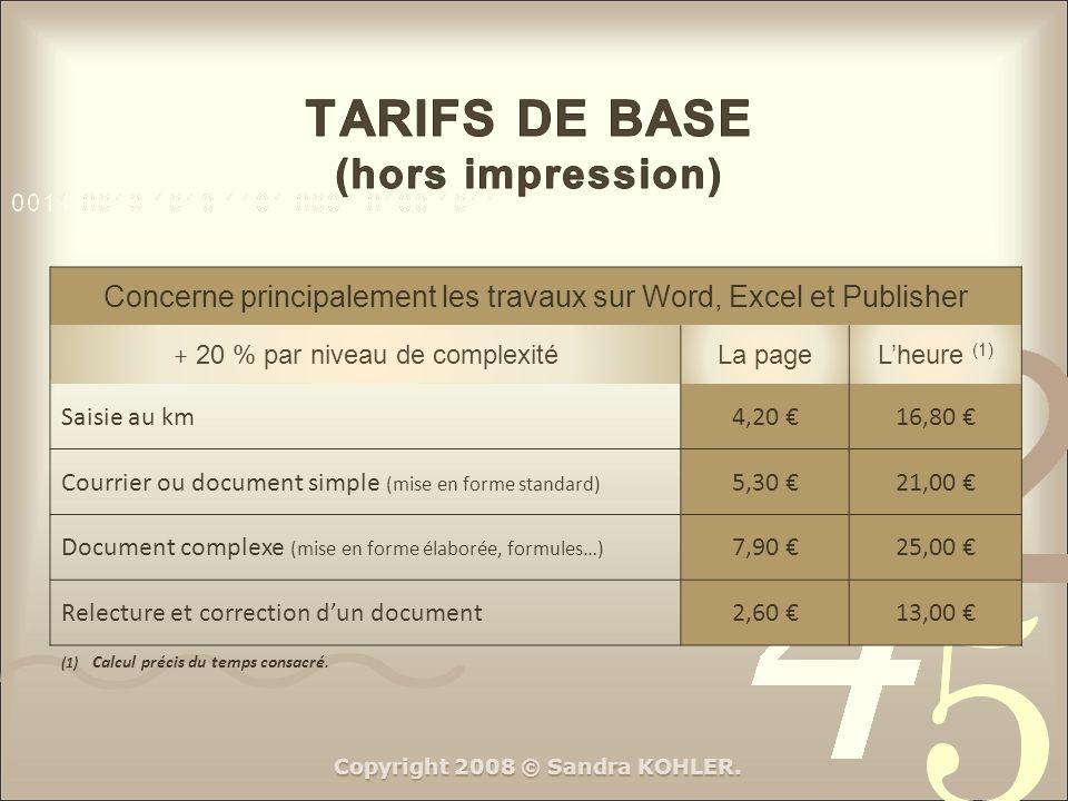 TARIFS DE BASE (hors impression)