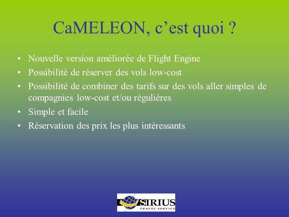 CaMELEON, c'est quoi Nouvelle version améliorée de Flight Engine