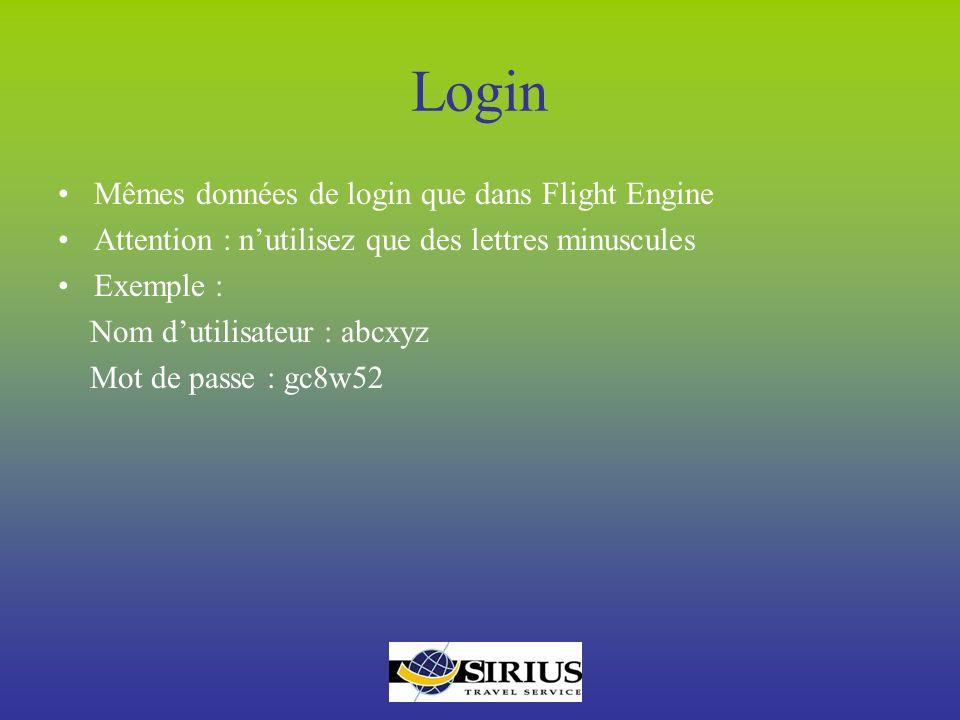 Login Mêmes données de login que dans Flight Engine