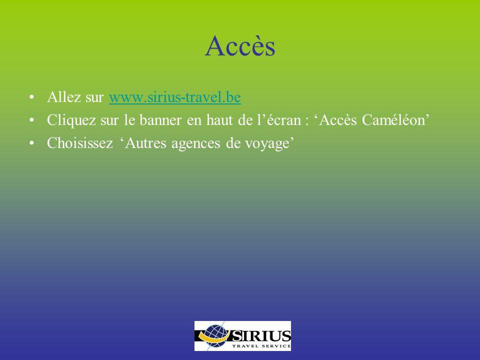 Accès Allez sur www.sirius-travel.be