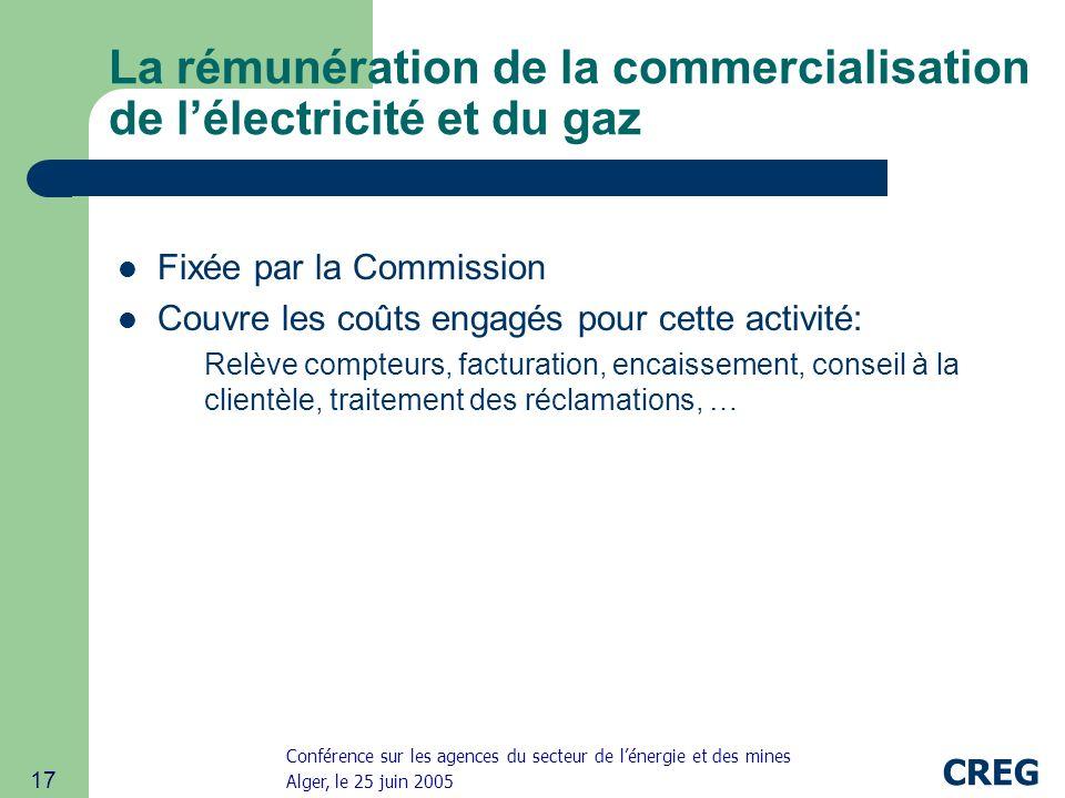 La rémunération de la commercialisation de l'électricité et du gaz