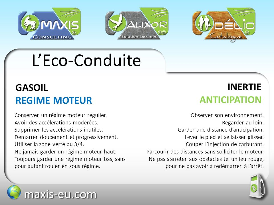 L'Eco-Conduite GASOIL INERTIE REGIME MOTEUR ANTICIPATION