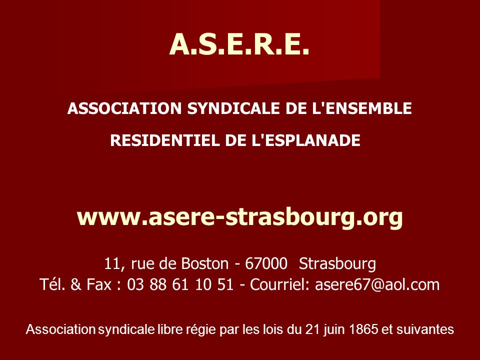 A. S. E. R. E. ASSOCIATION SYNDICALE DE L ENSEMBLE