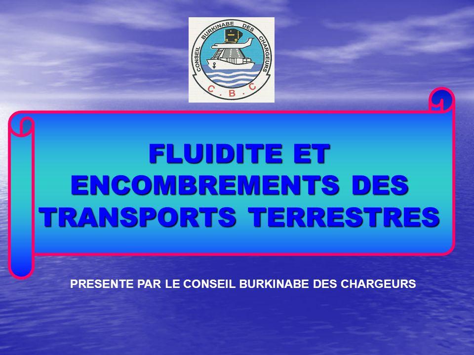 FLUIDITE ET ENCOMBREMENTS DES TRANSPORTS TERRESTRES