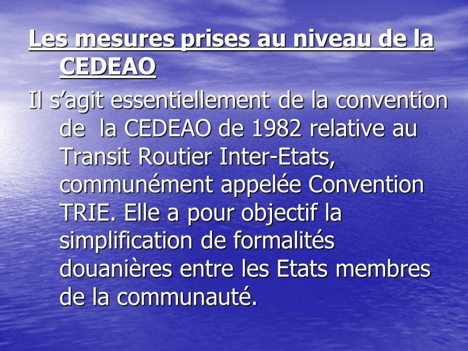 Les mesures prises au niveau de la CEDEAO