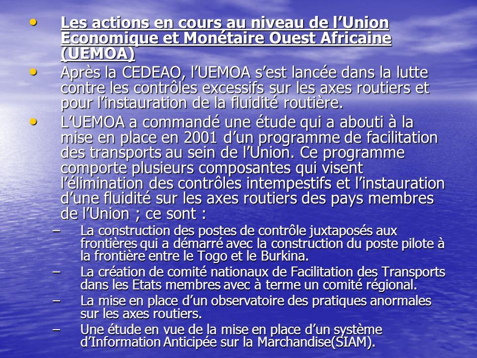 Les actions en cours au niveau de l'Union Economique et Monétaire Ouest Africaine (UEMOA)