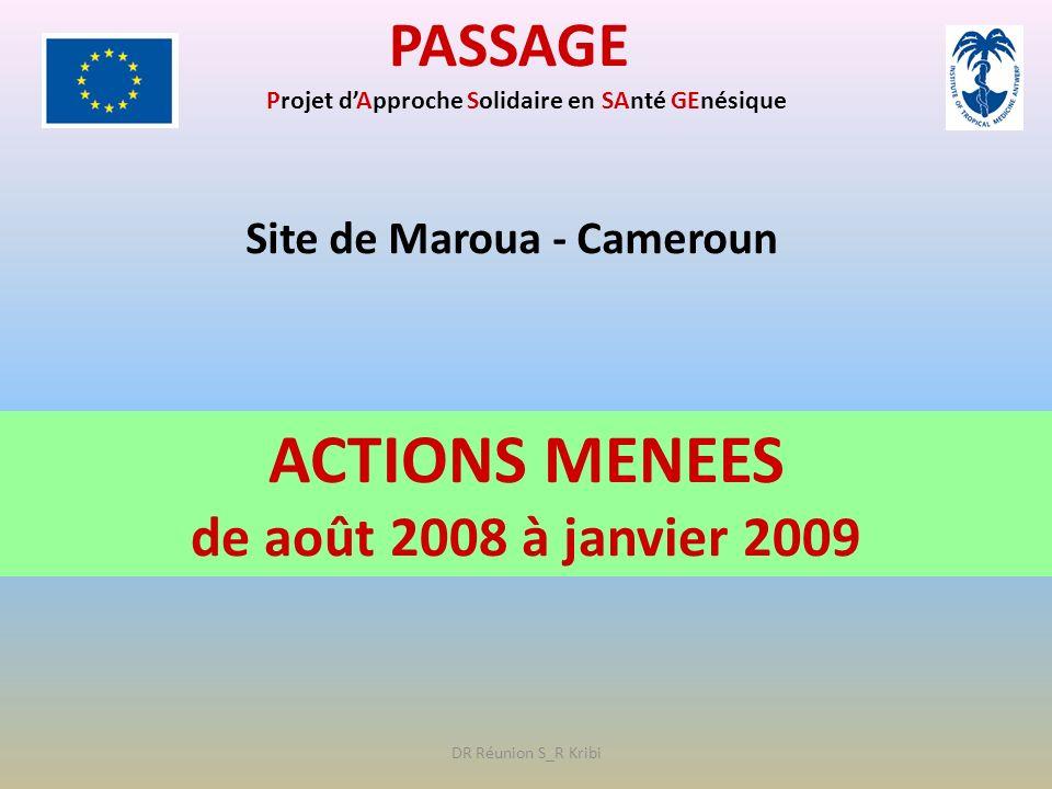 ACTIONS MENEES PASSAGE de août 2008 à janvier 2009
