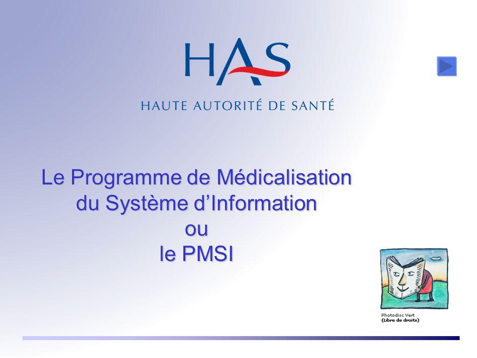 Le Programme de Médicalisation du Système d'Information ou le PMSI