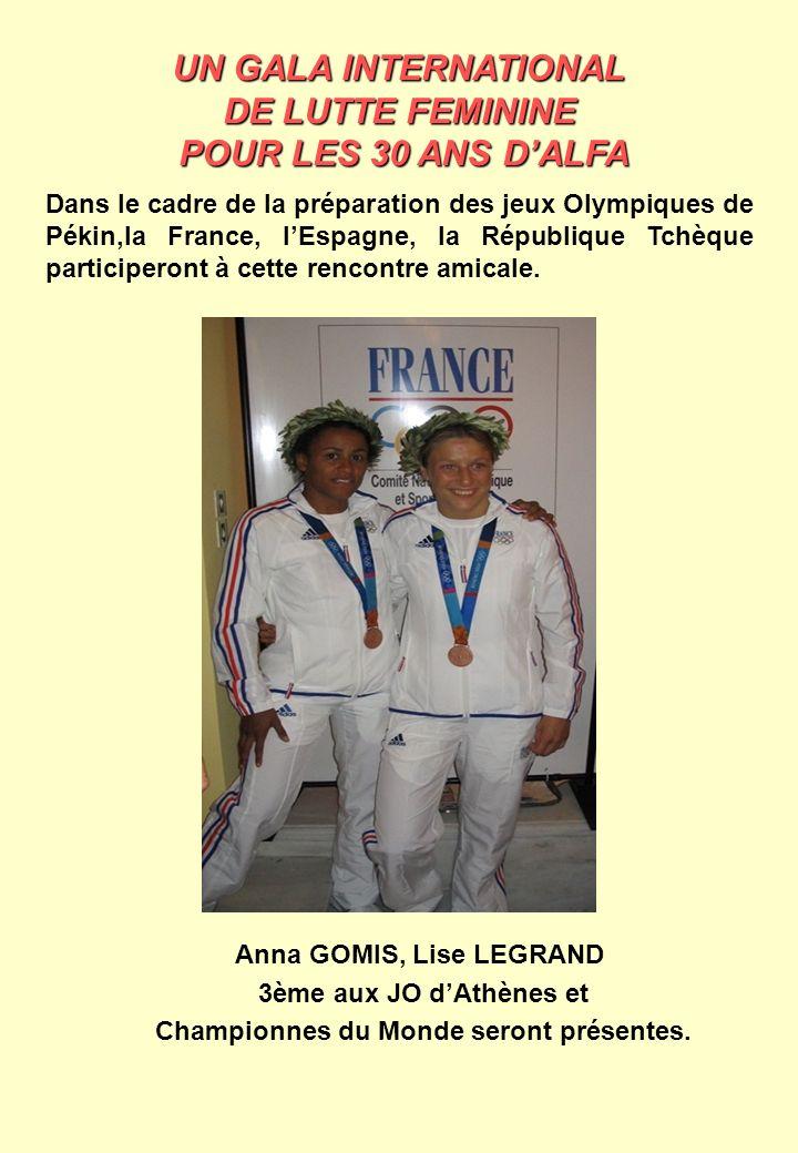 Anna GOMIS, Lise LEGRAND Championnes du Monde seront présentes.